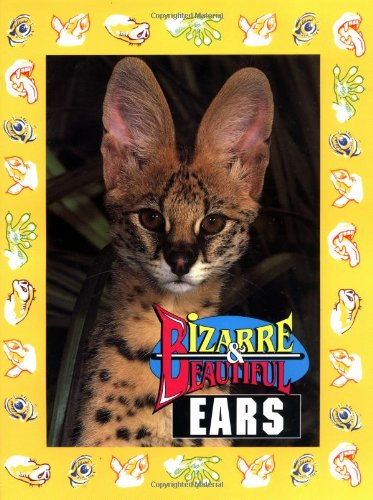 Bizarre & Beautiful Ears