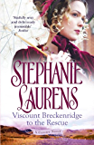 Viscount Breckenridge To The Rescue (Cynster Sisters Book 1)
