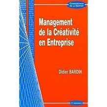 Management de la Creativite En Entreprise