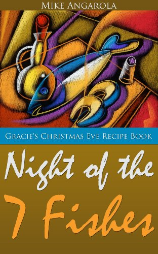 Gracie's Christmas Eve Recipe Book - Night of the Seven Fishes (Gracie's Italian Living Series 2) (Fishes Seven Christmas Eve Of)