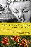 The Dhammapada, Buddha, 0679643079