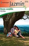Deseos Cumplidos, Ally Blake, 0373682964