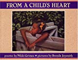 From a Child's Heart, Nikki Grimes, 0940975432