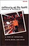 Currency of the Heart, Donald R. Nichols, 0877458146