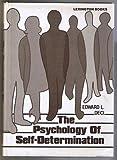 The Psychology of Self-Determination, Edward L. Deci, 0669040452
