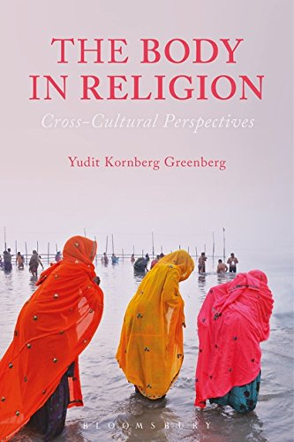 The Body in Religion: Cross-Cultural Perspectives ebook