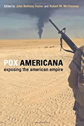 Pox Americana: Exposing the American Empire