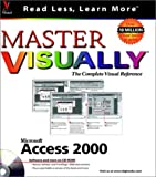Master Microsoft Access 2000 VISUALLY, Curtis D. Frye, 0764560484