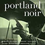 Portland Noir | Kevin Sampsell
