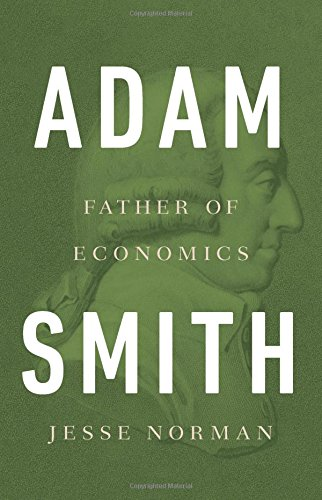 Book cover from Adam Smith: Father of Economics by Jesse Norman