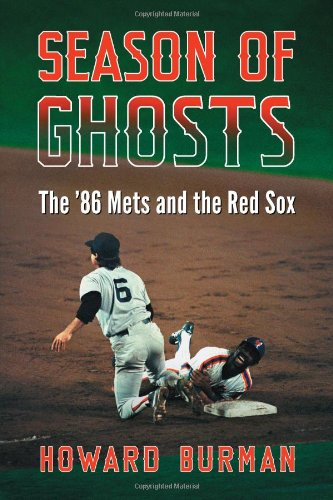 Download Season of Ghosts: The '86 Mets and the Red Sox PDF