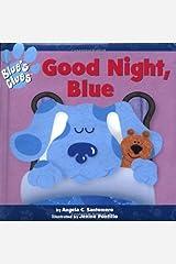 Good Night, Blue (Blue's Clues) Board book