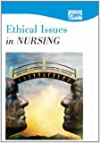 Ethical Issues in Nursing, Cinema House Films, 0495818585