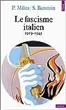 Le Fascisme italien, 1919-1945 par Milza