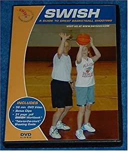 Swish -- A Guide to Great Basketball Shooting