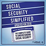 Social Security Simplified: The Complete Guide to Understanding Social Security |  ClydeBank Finance