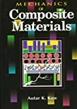 Mechanics of Composite Materials, Kaw, Autar K., 0849396565
