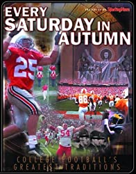 Every Saturday in Autumn: College Football's Greatest Traditions