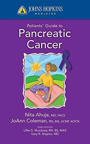 Johns Hopkins Patients' Guide to Pancreatic Cancer (Johns Hopkins Medicine)