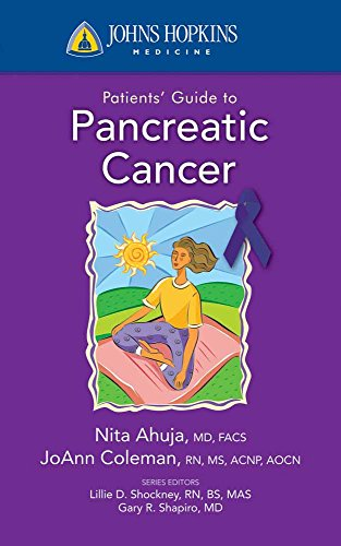 Johns Hopkins Patients' Guide To Pancreatic Cancer