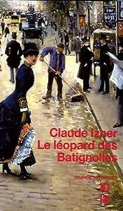 """Afficher """"Le léopard des Batignolles"""""""