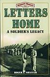Letters Home, Roger L. Shaffer, 1556224885
