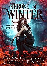 Throne of Winter (Dark Court: The Fire Fae Book 1)