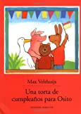Una Torta de Cumpleanos Para Osito, Max Velthiujs, 1558585605