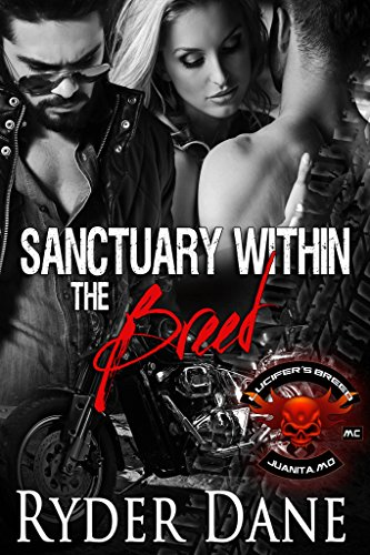Sanctuary Within the Breed (Lucifer's Breed MC #1)