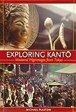 Exploring Kanto, Michael Plastow, 0834803321