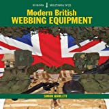 Modern British Webbing Equipment, Simon Howlett, 1847971407