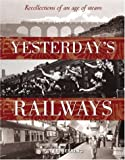 Yesterday's Railways, Peter Herring, 0715313878