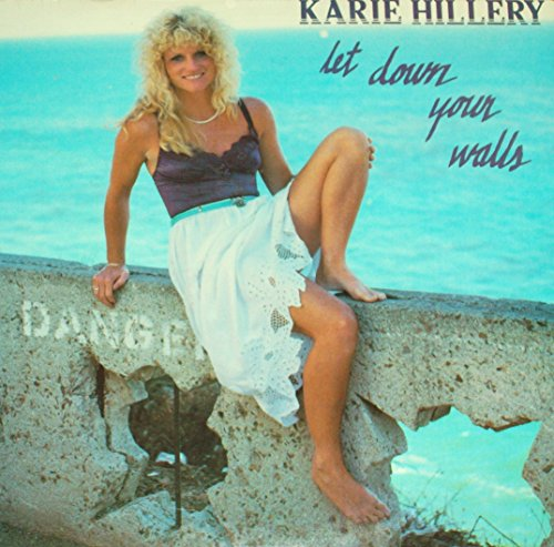 Karie Hillery - Let Down Your Walls - 12