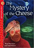 The Mystery of the Cheese, Paul Harrison, 0769640419
