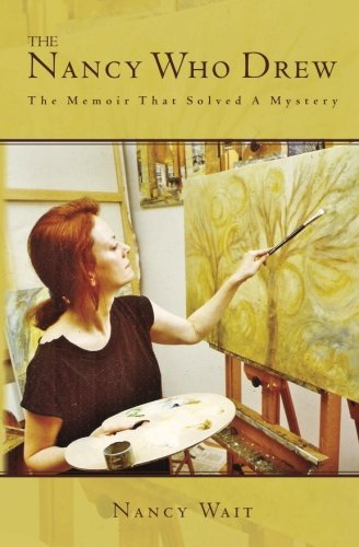 Book: The Nancy Who Drew - The Memoir That Solved A Mystery by Nancy Wait