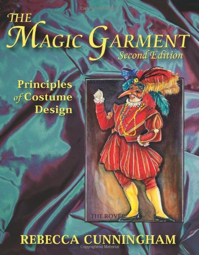 [The Magic Garment: Principles of Costume Design] (Costumes On Demand)