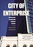 City of enterprise : perspectives on Auckland business history by Ian Hunter front cover