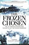 The Frozen Chosen: The 1st Marine Div...