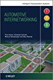 Automotive Internetworking, Timo Kosch and Markus Strassberger, 0470749792