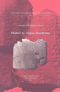 Manuel De Langue Akkadienne par Malbran-Labat