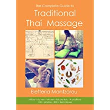 The Complete Guide to Traditional Thai Massage