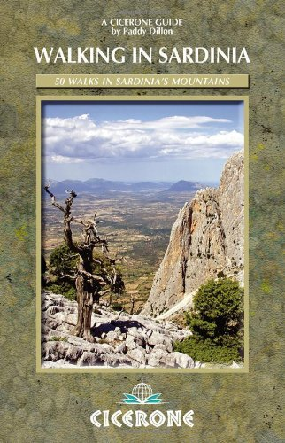 Walking in Sardinia: 50 Walks in Sardinia's Mountains (International Walking) (Cicerone Guides) by Paddy Dillon (24-Oct-2011) Paperback