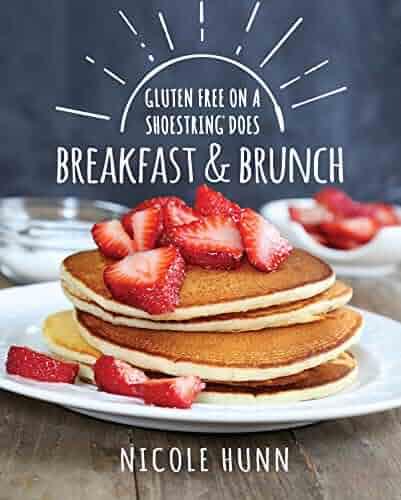 Gluten Free On A Shoestring Does Breakfast & Brunch