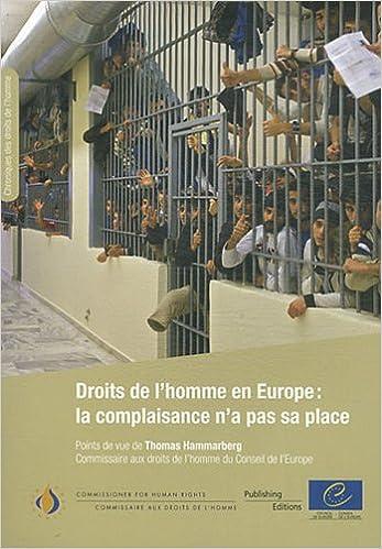 Livre gratuits Droits de l'homme en Europe: la complaisance n'a pas sa place pdf