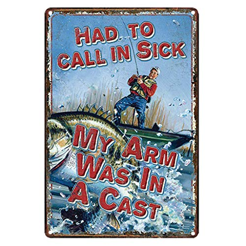 AYZ - Fishing, HAD to Call in Sick Vintage Metal Tin Sign Poster Living Room Wall Sticker Art Painting Pub Bar Decor Home Decorations TPLJ3943
