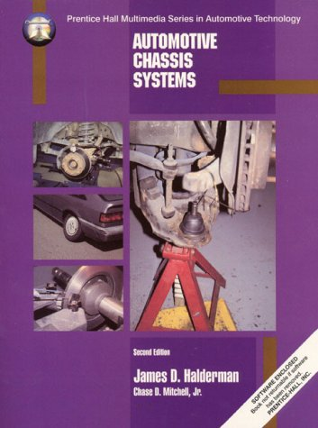 Automotive Chassis Systems: Reprint Pkg. (Prentice Hall Multimedia Series in Automotive Technology)