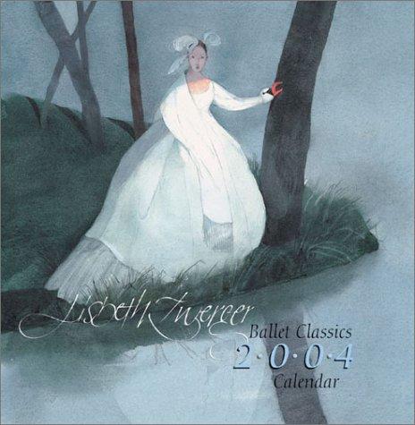 Lisbeth Zwerger Ballet Classics 2004 Wall Calendar