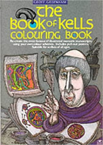 Book Of Kells Colouring Geoff Greenham 9780946005499 Amazon Books