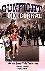Gunfight at the O.K. Corral: Luke and Jenny Visit Tombstone