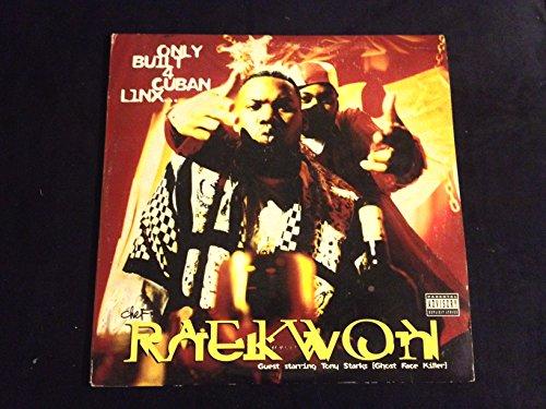 Raekwon ft. Tony Starks (Ghostface Killah) : Only Built 4 Cuban Linx